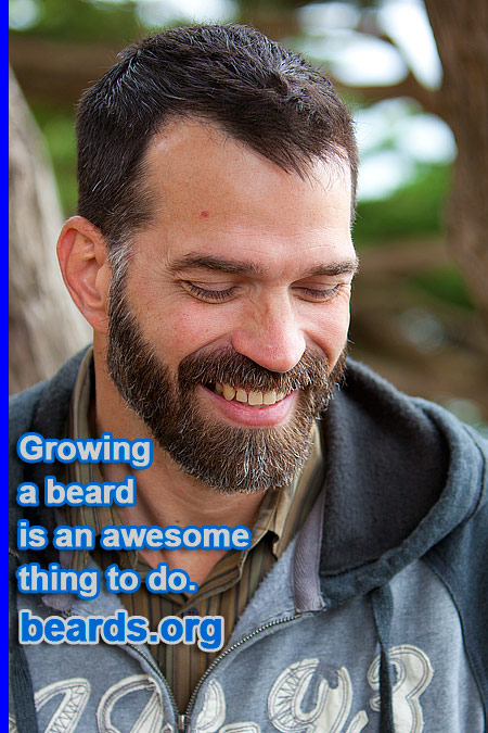 Growing a beard is an awesome thing to do.