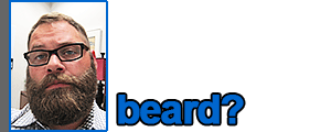 Chris: Beard?