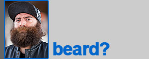 Jared: Beard?