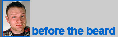 Steve: before the beard