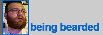 Steve: being bearded
