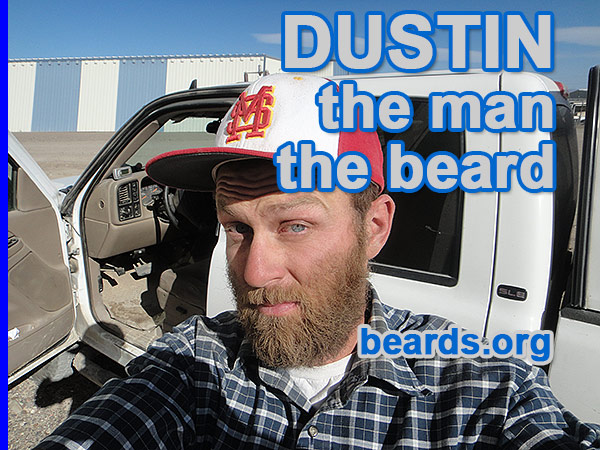 Dustin, the man, the beard